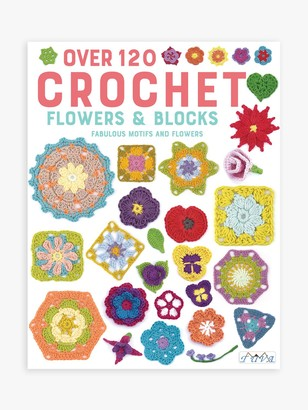 GMC Over 120 Crochet Flowers & Blocks by Various Authors