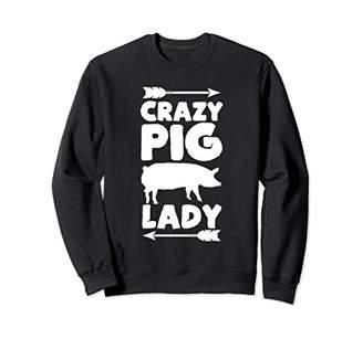 Crazy Pig Lady Farm Farming Animal Farmer Pigs Lover Gifts Sweatshirt
