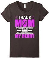 Women's Track Moms Full Heart Mothers Day T-Shirt XL