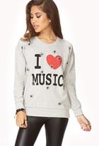Forever 21 I Love Music Sweatshirt