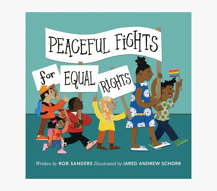 Pottery Barn Kids Peaceful Fights for Equal Rights Book