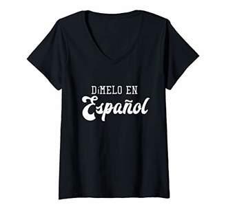 Womens Dimelo En Espanol Teacher Spanish Language Gift V-Neck T-Shirt