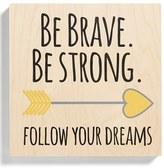 Someday Inc. 'Brave' Birchwood Wall Art