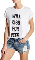 The Laundry Room Will Kiss For Beer Rolling Tee