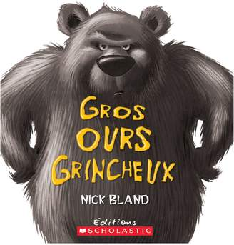 Scholastic The Very Cranky Bear - French Version