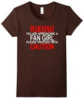 Women's Warning You Are Approaching a Fan Girl Proceed With Caution XL