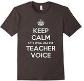 Keep Calm Or I Will Use My Teacher Voice T-shirt