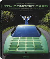 """Te Neues TeNeues """"70s Concept Cars"""" by Rainer W. Schlegelmilch"""