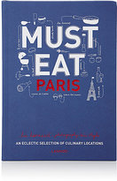 National Book Network Must Eat Paris: An Eclectic Selection of Culinary Locations