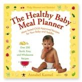 Simon & Schuster The Healthy Baby Meal Planner: Mom-Tested Child-Approved Recipes for Your Baby and Toddler