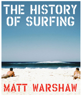 Chronicle Books The History Of Surfing
