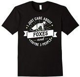 Foxes T-Shirt - I Just Care About Foxes!