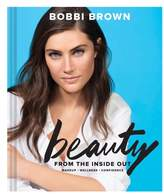 Chronicle Books Bobbi Brown'S Beauty From The Inside Out Book