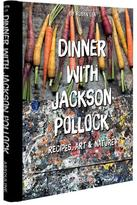 Assouline Dinner With Jackson Pollock Hardcover Book