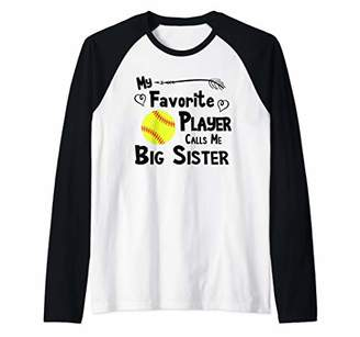 Softball My Favorite Player Calls Me Big Sister Sports Fan Raglan Baseball Tee