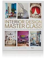 Rizzoli Interior Design Master Class: 100 Lessons From America's Finest Designers On The Art Of Decoration