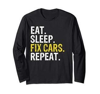 Eat Sleep Fix Cars Repeat Auto Mechanic Long Sleeve