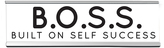 'B.O.S.S.' Desk Sign