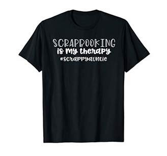 Scrapbooking is my Therapy Gifts Women Aunt #scrappyauntie T-Shirt