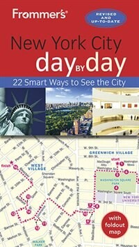 Pauline Frommer Frommer's New York City Day By Day
