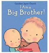 "Scholastic I Am a Big Brother"" by Caroline Jayne Church"