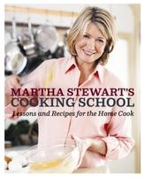 Martha Stewart Collection Martha Stewart Cooking School Cookbook