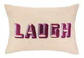 The Well Appointed House Laugh Pillow - LOW STOCK, ORDER NOW!
