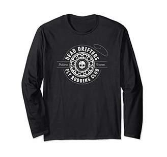 Fly London Dead Drifters | Indiana Rodding Club Fishing Long Sleeve T-Shirt
