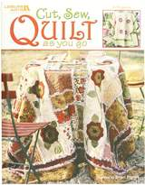 Leisure Arts LA-3715 Sewing-Cut, Sew, Quilt As You Go