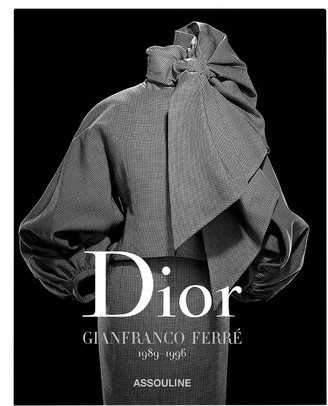 Assouline Dior By Gianfranco Ferre By Alexander Fury
