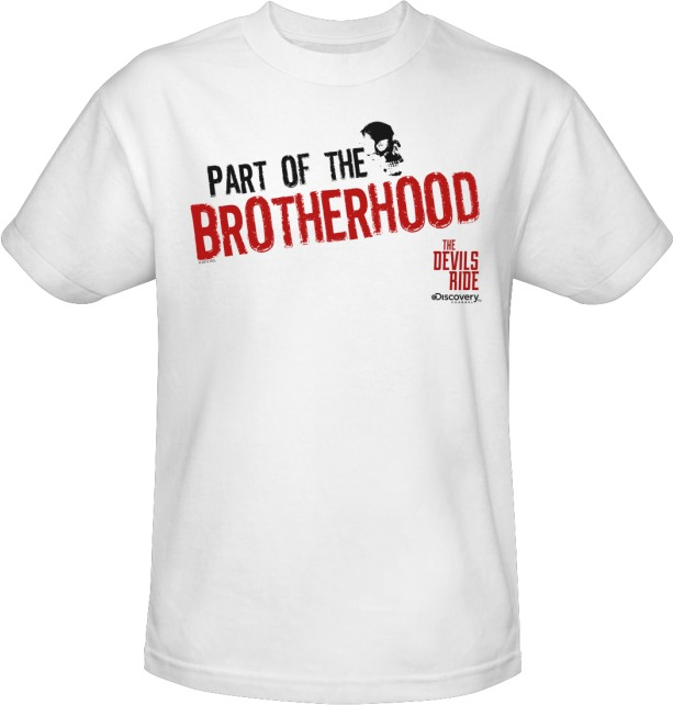 The Devils Ride Part Of The Brotherhood White T-Shirt