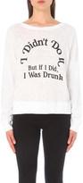 Wildfox Couture Wasn't Me cotton-jersey sweatshirt