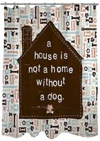 Thumbprintz ''A House Is Not A Home Without A Dog'' Fabric Shower Curtain
