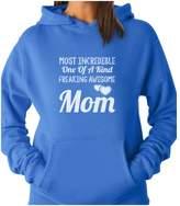 TeeStars - Most Incredible One Of A Kind Freakin Awesome MOM Women Hoodie