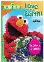 Sesame Street Love The Earth - Chinese & Spanish