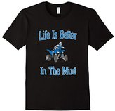 Life Is Better In The Mud ATVs T-Shirt Great Gifts Idea