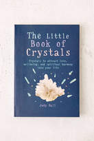 Urban Outfitters The Little Book Of Crystals: Crystals To Attract Love, Well-Being, And Spiritual Harmony Into Your Life By Judy Hall