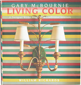 National Book Network Living Color: A Designer Works Magic with Traditional Interiors