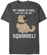 Fifth Sun Up Dug 'I Just Met You and... Squirrel!' Tee - Men's Regular