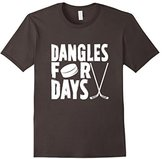 Dangles For Days T-Shirt For Hockey Players & Fans