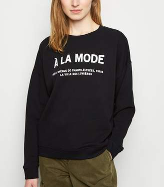 New Look A La Mode Slogan Sweatshirt