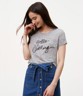 LOFT Hello Darling Tee