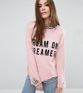 Reclaimed Vintage Distressed Jumper With Dream On Dreamer Slogan