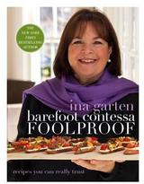 "Rizzoli Barefoot Contessa ""Foolproof"" Cookbook"