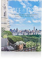 Abrams Books Life at the Top: New York's Most Exceptional Apartment Buildings