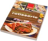 Ronco® Everything Rotisserie Cookbook