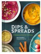 Chronicle Books Dips & Spreads: 45 Gorgeous And Good-For-You Recipes Book