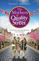 Penny Thorpe The Mothers Of Quality Street (quality Street, Book 2)