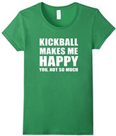 Women's Kickball Makes Me Happy T-shirt, Kicball Set Funny Tee Small
