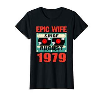 Womens Epic Wife August 1979 40th Wedding Anniversary Gift T-Shirt